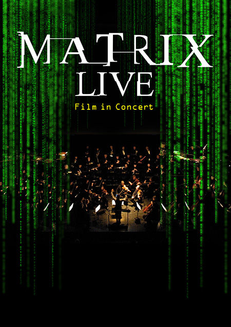 The Matrix Live - Film in Concert Poster